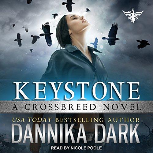 Keystone: Crossbreed Series, Book 1
