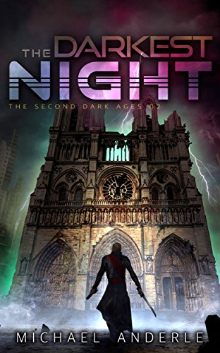 The Darkest Night (The Second Dark Ages Book 2) Contemporary Mission Style Queen