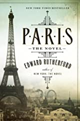 NEW YORK TIMES BESTSELLERFrom  Edward Rutherfurd, the grand master of the historical novel, comes a  dazzling epic about the magnificent city of Paris. Moving back and forth  in time, the story unfolds through intimate and thrilling tales of ...