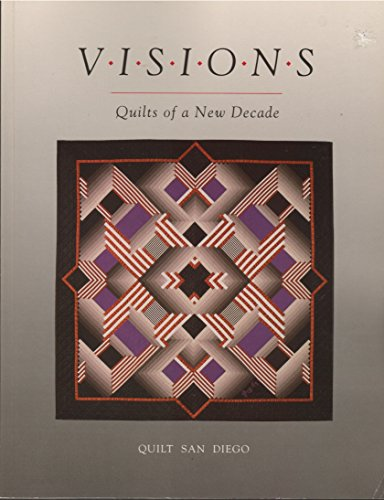 Visions: Quilts of a New Decade]()