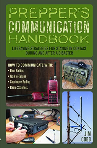 Prepper's Communication Handbook: Lifesaving Strategies for Staying in Contact During and After a Disaster (Preppers) by [Cobb, Jim]