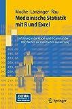 img - for Medizinische Statistik mit R und Excel: Einf????hrung in die RExcel- und R-Commander-Oberfl????chen zur statistischen Auswertung (Springer-Lehrbuch) (German Edition) by Rainer Muche (2011-01-01) book / textbook / text book