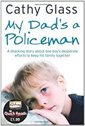 My Dad's a Policeman: Quick Reads Edition