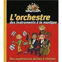 L'orchestre, des instruments à la musique