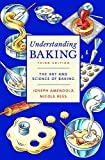 Understanding Baking: The Art and Science of Baking, Third Edition