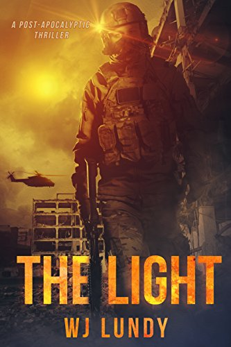 The Light: The Invasion Trilogy Book 3 by [Lundy, W.J.]