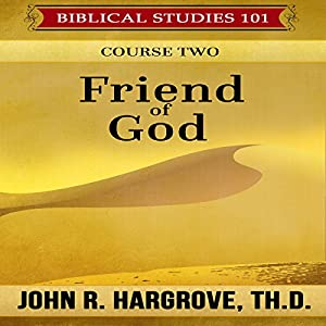 Friend of God: Course Two Audiobook
