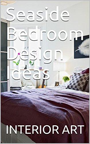Seaside Bedroom Design Ideas