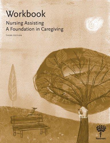 Workbook-for-Nursing-Assisting-A-Foundation-in-Caregiving-3e