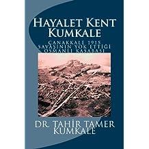 Kumkale: Hayalet Kent (Turkish Edition)