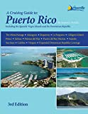: Cruising Guide to Puerto Rico, 3rd ed.