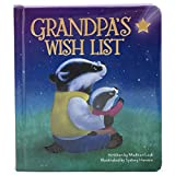 Grandpa Badger has so many wishes for his new grandbaby! With gorgeous artwork and a loving message, this keepsake board book makes the perfect gift for new grandfathers and their grandchildren. It's sure to be a family treasure! Strengthens bonds & ...
