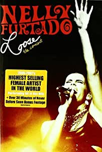 Nelly Furtado: Loose - The Concert by Nelly Furtado