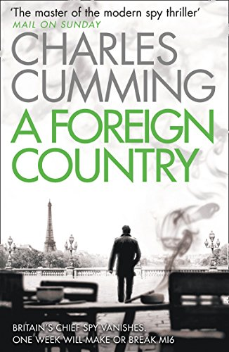 A Foreign Country (Thomas Kell Spy Thriller, Book 1) - Kindle