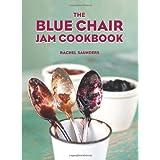 The Blue Chair Jam Cookbook (Volume 1)
