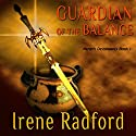 Guardian of the Balance Audiobook by Irene Radford Narrated by Rebecca Rogers