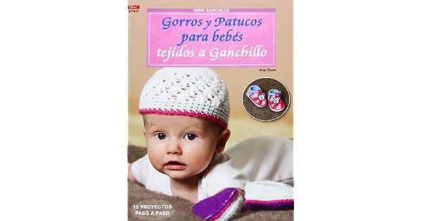 Crea Con Patrones. Serie Ganchillo. Gorros Y Patucos Para Bebes Tejidos A  Gachillo - Numero 11 (Cp - Serie Ganchillo (drac)  Anja Tissen  Amazon.com.mx   ... fd0f5fc55db