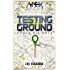 Testing Ground: The APEX Cycle #3 (H2.0_beta Book 1)