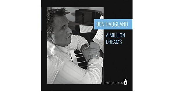A Million Dreams by Ben Haugland on Amazon Music - Amazon com