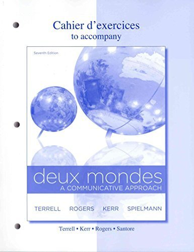 Cahier d'exercices to accompany Deux Mondes: Communicative Approach by Tracy Terrell (2012-01-13)