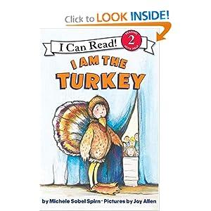 I Am the Turkey (I Can Read Book 2) Michele Sobel Spirn and Joy Allen