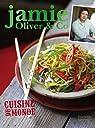 Cuisine du monde: Jamie Oliver & Co par Oliver