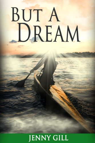 Book: But A Dream (Southhill Sagas) by Jenny Gill