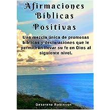 Afirmaciones bíblicas positivas (Spanish Edition)