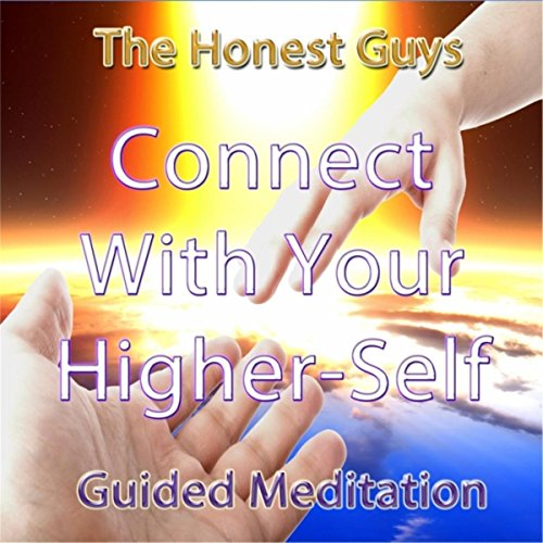 Connect With Your Higher-Self. Guided Meditation by The ...