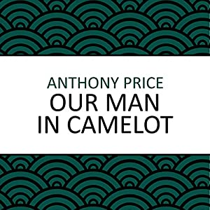Our Man in Camelot Audiobook