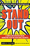 Stand Out: A Simple and Effective Online Marketing Plan for Your Small Business