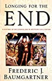 img - for Longing for the End book / textbook / text book