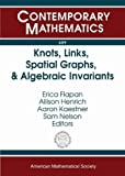 img - for Knots, Links, Spatial Graphs, and Algebraic Invariants (Contemporary Mathematics) book / textbook / text book