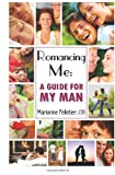 Romancing Me, Marianne Pelletier, 0615583091