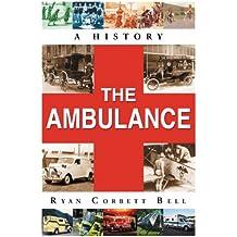 The Ambulance: A History