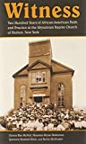 img - for Witness: Two Hundred Years of African-American Faith and Practice at the Abyssinian Baptist Church of Harlem, New York by Genna Rae McNeil (2013-12-01) book / textbook / text book