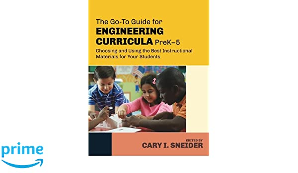Amazon The Go To Guide For Engineering Curricula Prek 5