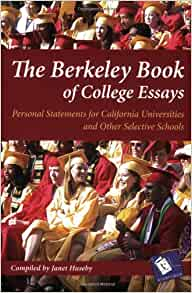 the berkeley book of college essays Top 147 successful college essays get into the college of your dreams we hope these essays inspire you as you write your own personal statement.