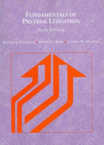 Fundamentals of Pretrial Litigation (American Casebook)