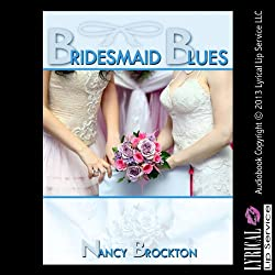 Bridesmaid Blues