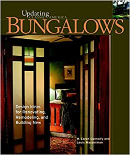 bungalows design ideas for renovating remodeling and build updating classic america