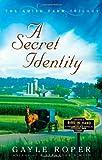 A Secret Identity, Gayle G. Roper, 0736925872
