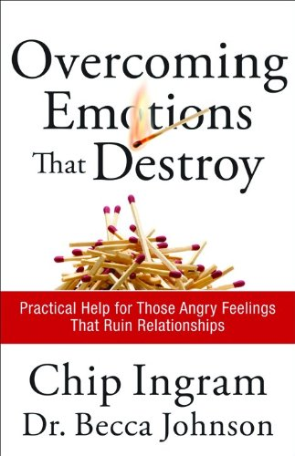 Read Online Overcoming Emotions That Destroy: Practical Help for Those Angry Feelings That Ruin Relationships ebook