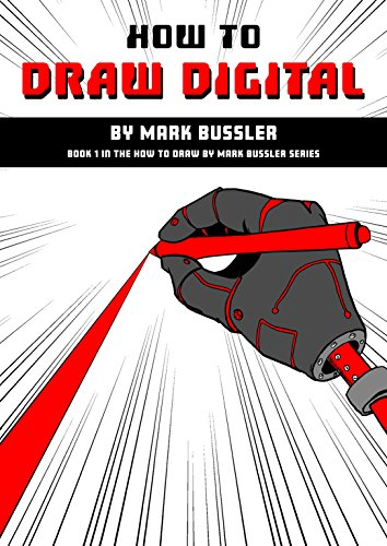 How To Draw Digital By Mark Bussler (How To Draw By Mark Bussler