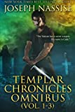 The Templar Chronicles Omnibus: Vol 1-3