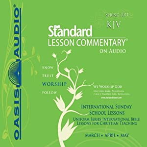 Standard Lesson Commentary (Spring 2011) Audiobook