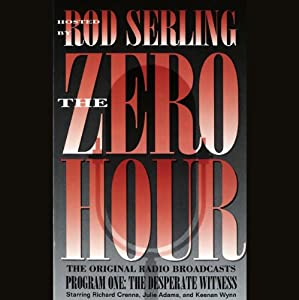 The Zero Hour, Program One Audiobook