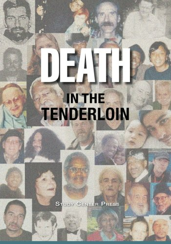 Death In The Tenderloin: A Slice Of Life From The Heart Of San Francisco (Volume 1)