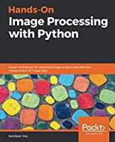 Hands-On Image Processing with Python Front Cover