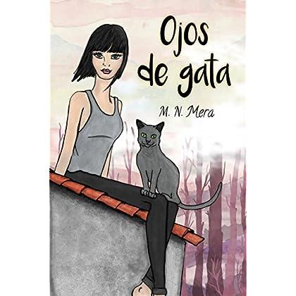 Ojos de gata I (Spanish Edition)